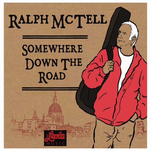 Somewhere Down the Road von Ralph McTell