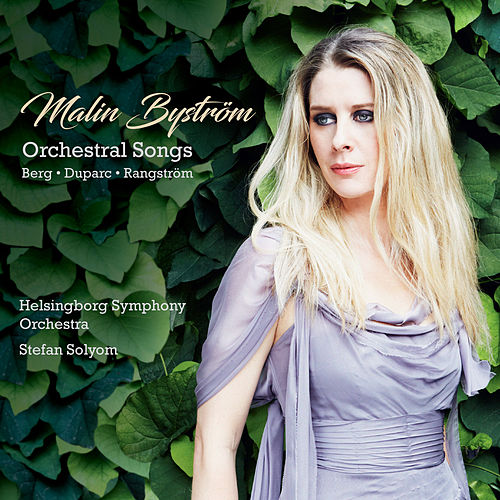 Orchestral Songs by Malin Byström