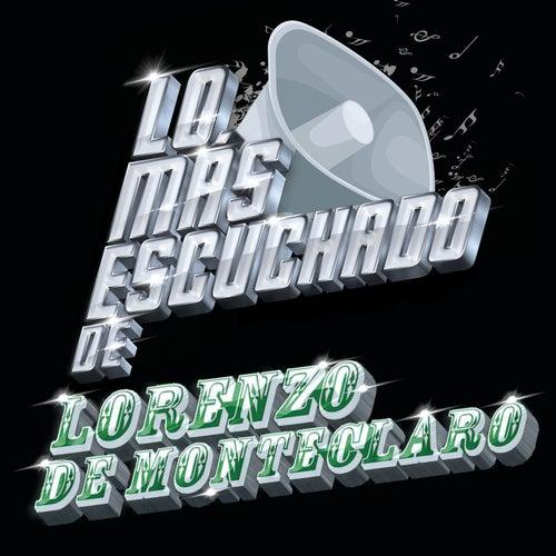 Lo Más Escuchado De by Lorenzo De Monteclaro