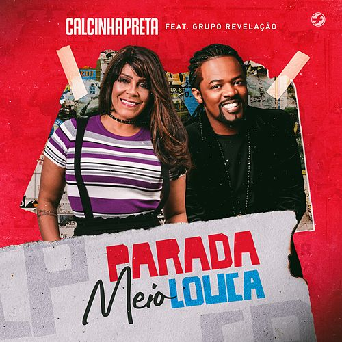 Parada Meio Louca by Calcinha Preta