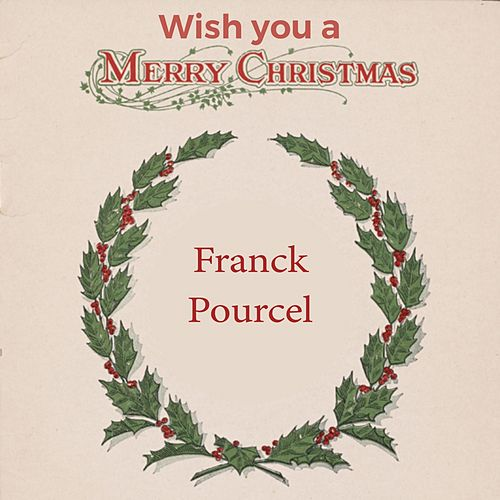 Wish you a Merry Christmas von Franck Pourcel