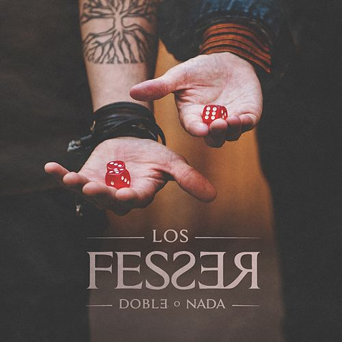 Doble o Nada by Los Fesser