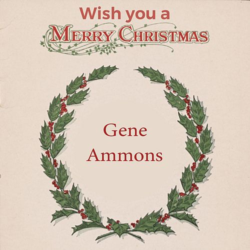 Wish you a Merry Christmas by Gene Ammons