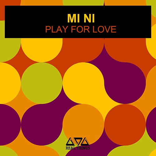 Play For Love von Mini