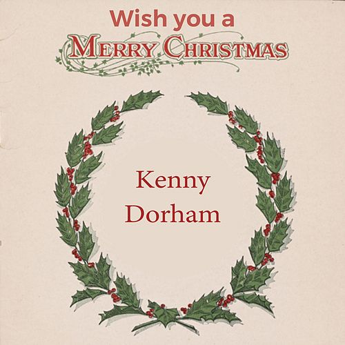 Wish you a Merry Christmas by Kenny Dorham