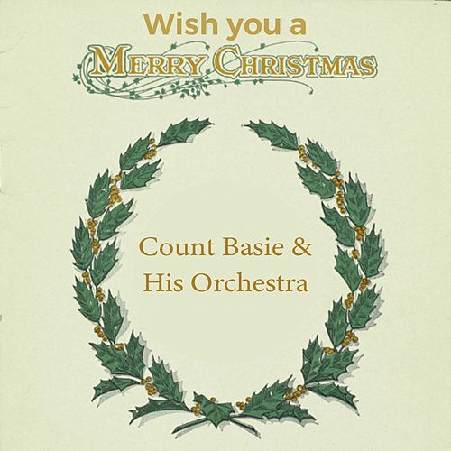 Wish you a Merry Christmas by Count Basie