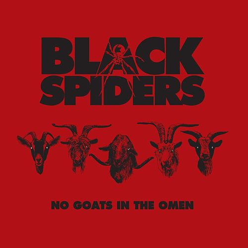 No Goats In The Omen de Black Spiders