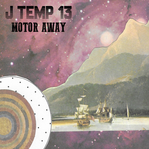 Motor Away by J Temp 13