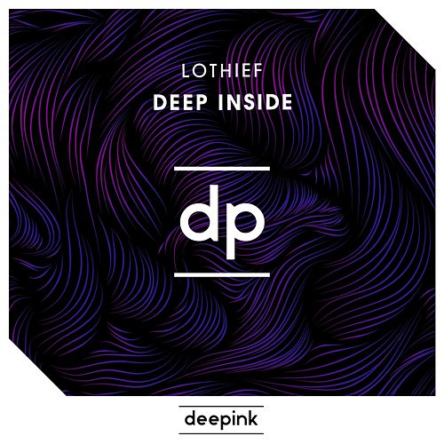 Deep Inside by LOthief