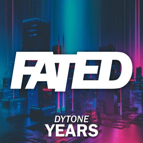 Years (Radio Edit) de Dytone