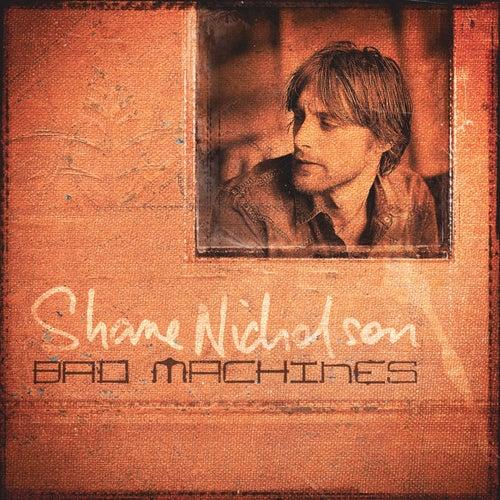 Bad Machines de Shane Nicholson