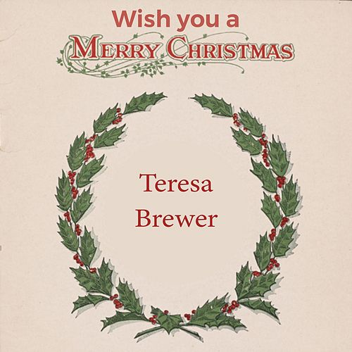 Wish you a Merry Christmas de Teresa Brewer
