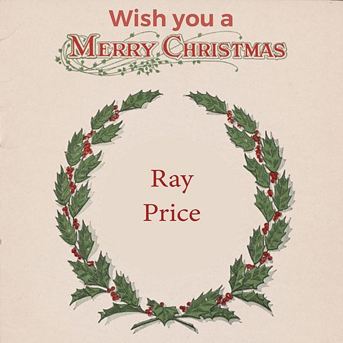 Wish you a Merry Christmas de Ray Price