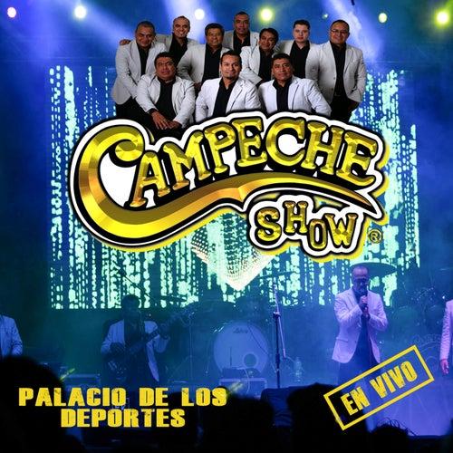 Palacio de los Deportes (En Vivo) de Campeche Show