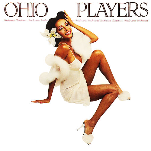 Tenderness von Ohio Players