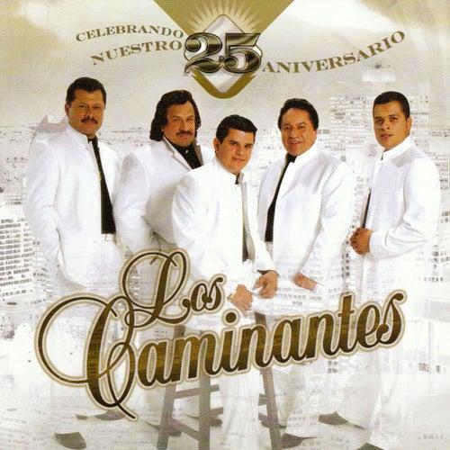 Celebrando Nuestro 25 Aniversario by Los Caminantes