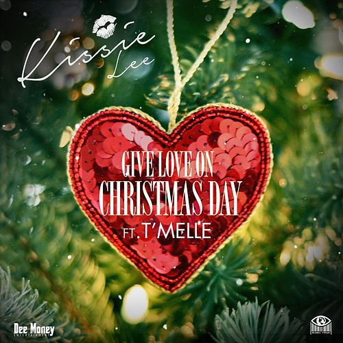 Give Love On Christmas Day de Kissie Lee