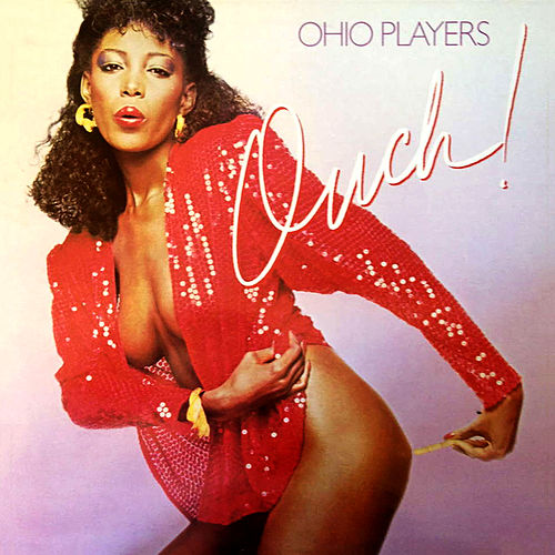 Ouch! von Ohio Players