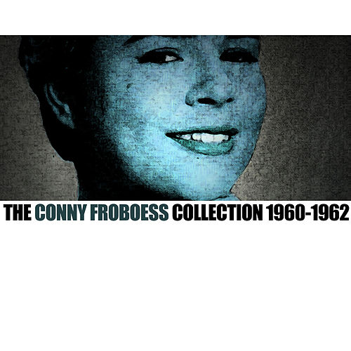 The Conny Froboess Collection 1960-1962 von Conny Froboess
