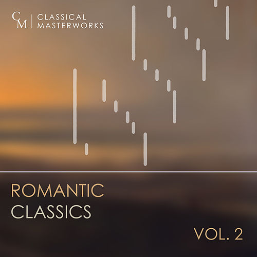 Classical Masterworks: Romantic Classics, Vol. 2 by Various Artists