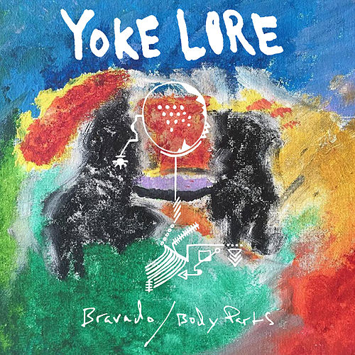 Bravado / Body Parts von Yoke Lore