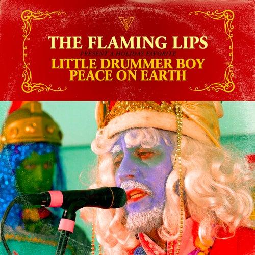 Little Drummer Boy / Peace On Earth de The Flaming Lips