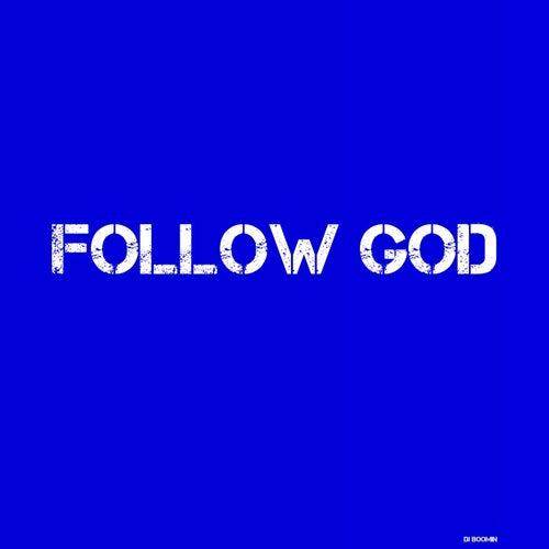 Follow God de DJ Boomin