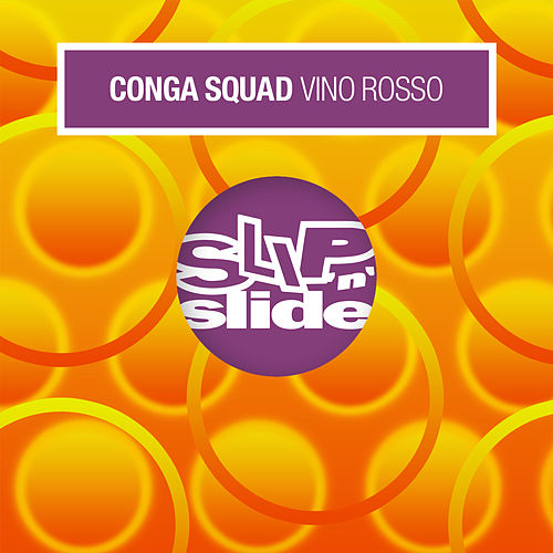 Vino rosso by Conga Squad