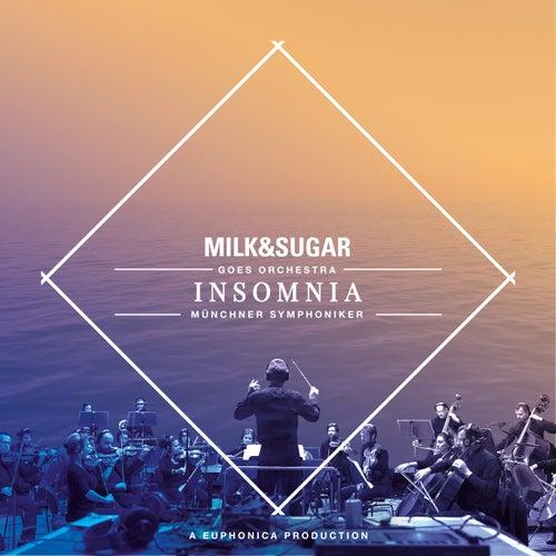 IBIZA SYMPHONICA - Insomnia by Milk & Sugar