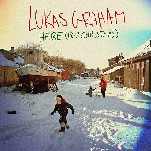 HERE (For Christmas) de Lukas Graham