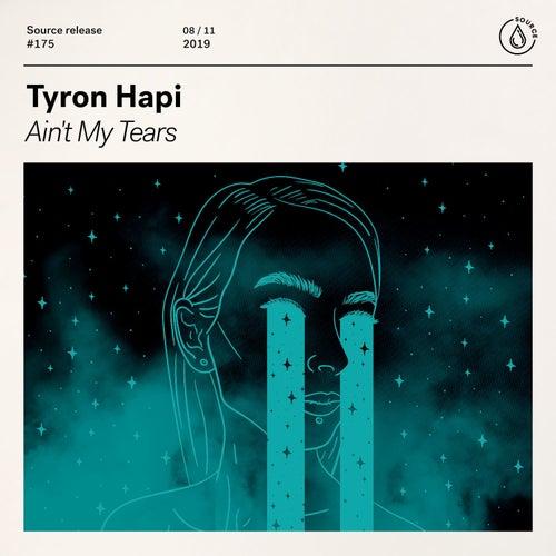Ain't My Tears de Tyron Hapi