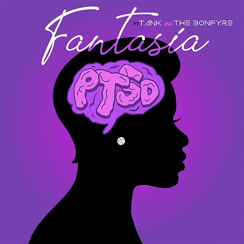 PTSD (feat. Tank & The Bonfyre) by Fantasia