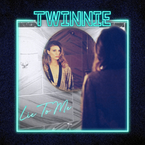 Lie to Me von Twinnie