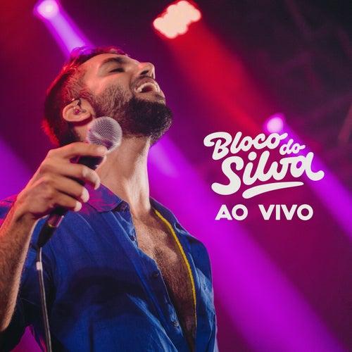 Bloco do Silva (Ao Vivo) by Silva
