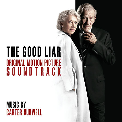 The Good Liar (Original Motion Picture Soundtrack) by Carter Burwell