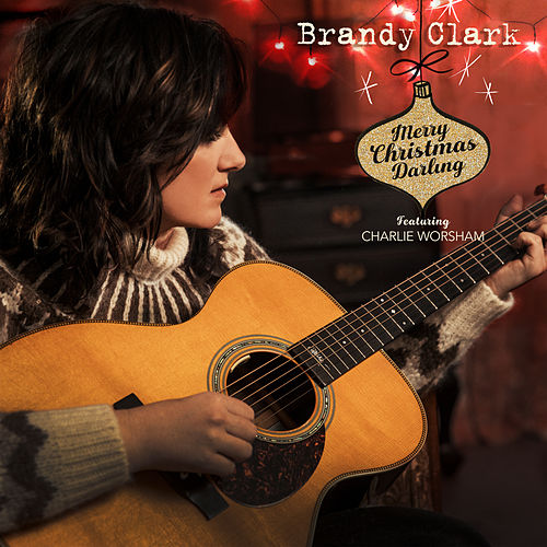 Merry Christmas Darling (feat. Charlie Worsham) de Brandy Clark