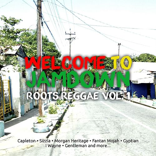 Welcome To Jamdown Roots Reggae, Vol. 1 by Capleton