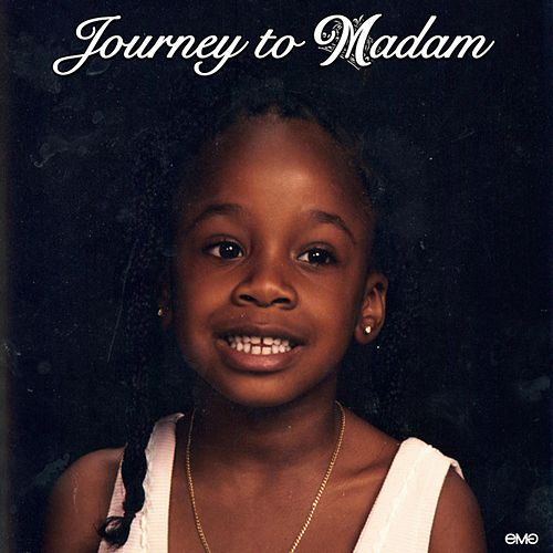 Journey to Madam by Madam Mondestin