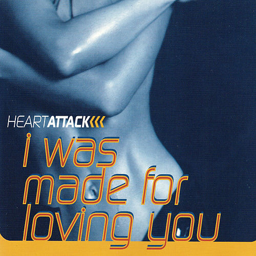 I Was Made For Loving You de Heart Attack (1)