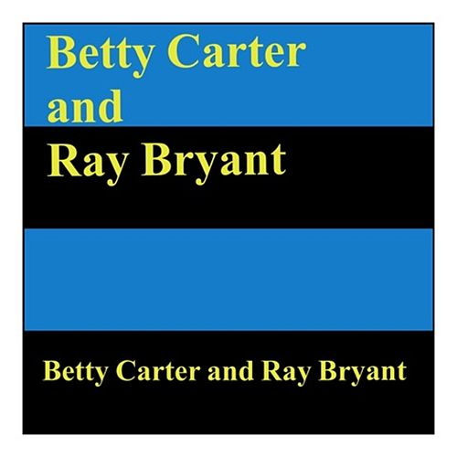 Betty Carter and Ray Bryant by Betty Carter