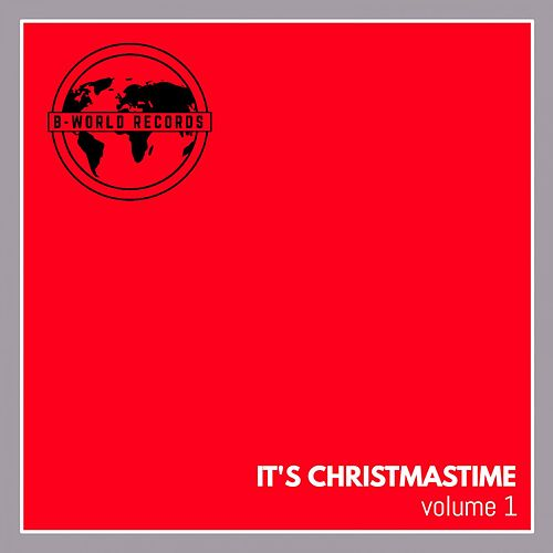 It's Christmastime Vol. 1 by Lounge Masters