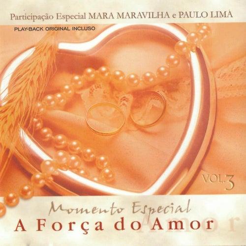 Momento Especial: A Força do Amor, Vol. 3 de Vários Artistas