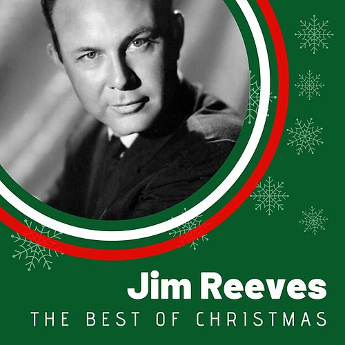 The Best of Christmas Jim Reeves von Jim Reeves
