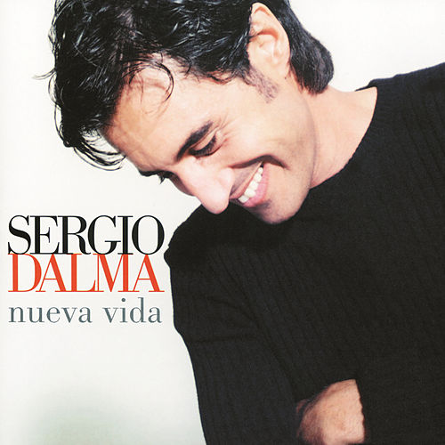 Nueva Vida by Sergio Dalma