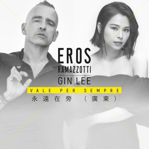 Vale Per Sempre (Cantonese Version) di Eros Ramazzotti