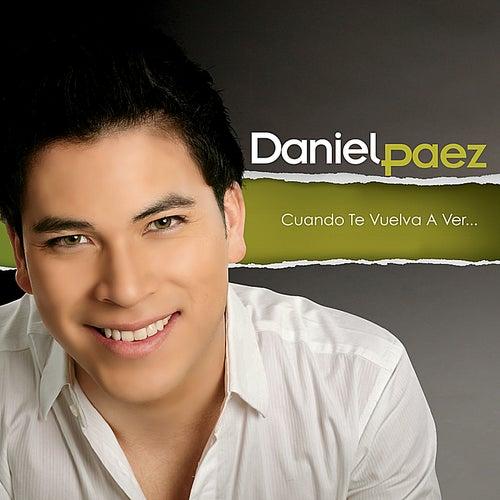 Cuando Te Vuelva A Ver von Daniel Paez