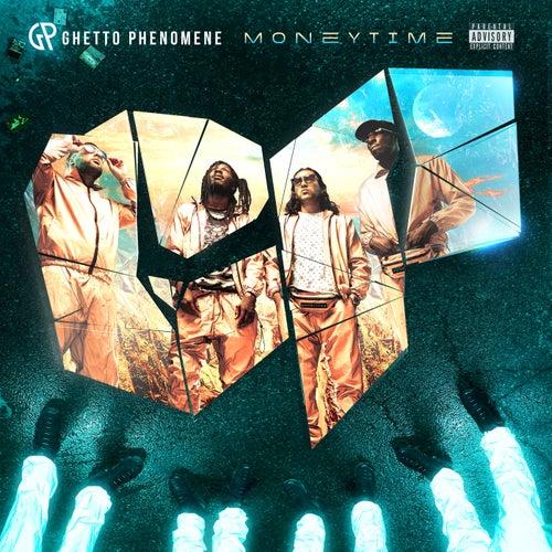Money Time von Ghetto Phénomène