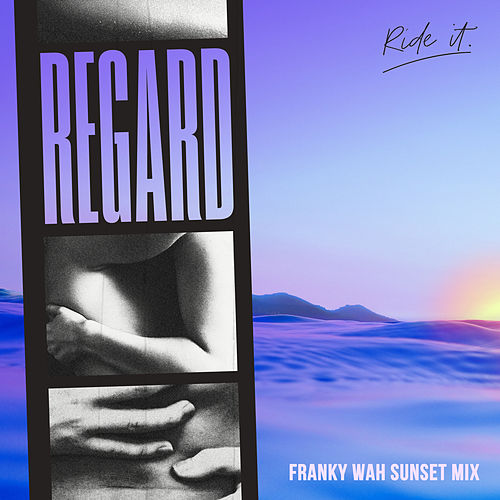 Ride It (Franky Wah Sunset Mix) de Regard