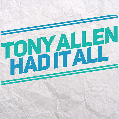 Had It All de Tony Allen