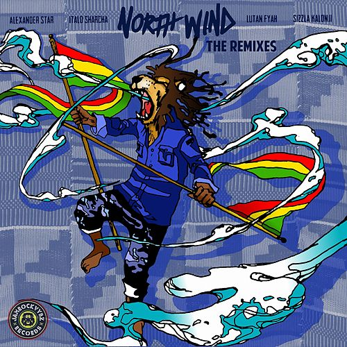 North Wind Remixes by King Ital Rebel